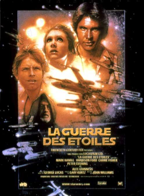 Star Wars : Episode IV - Un nouvel espoir (La Guerre des étoiles) : Affiche