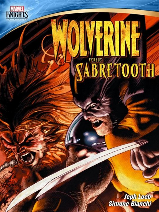 Marvel Knights: Wolverine Vs. Sabretooth : Affiche